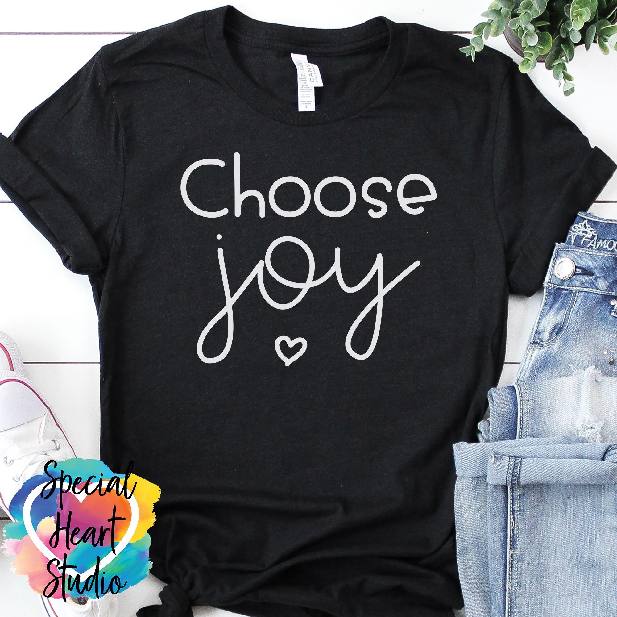 Choose Joy Choose joy, Silhouette studio, Joy