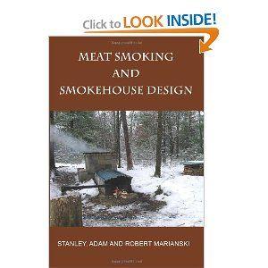 Meat Smoking And Smokehouse Design: Stanley Marianski, Robert Marianski, Adam Marianski: Amazon.com: Books
