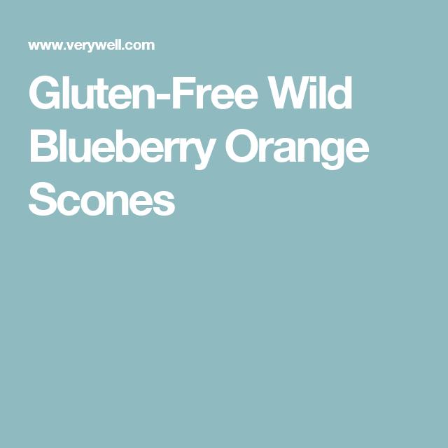 Gluten-Free Wild Blueberry Orange Scones