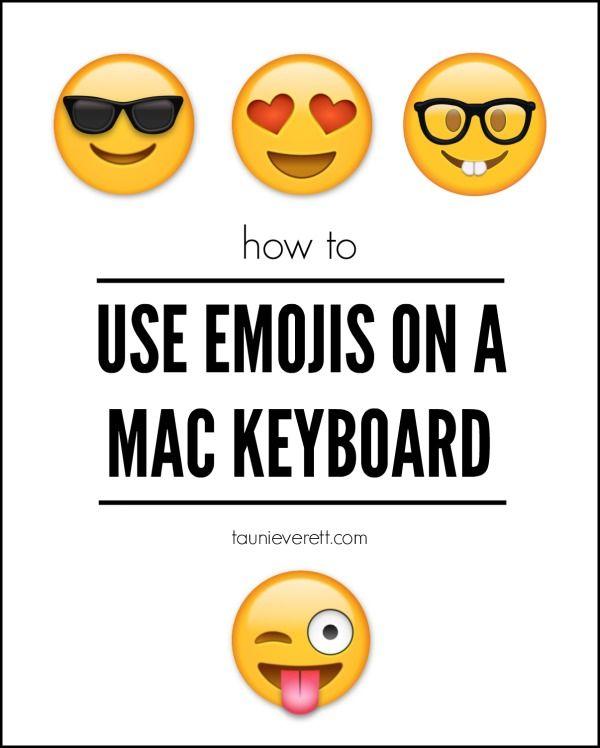 How To Use Emojis On A Mac Keyboard Mac Keyboard Shortcuts Keyboard Mac