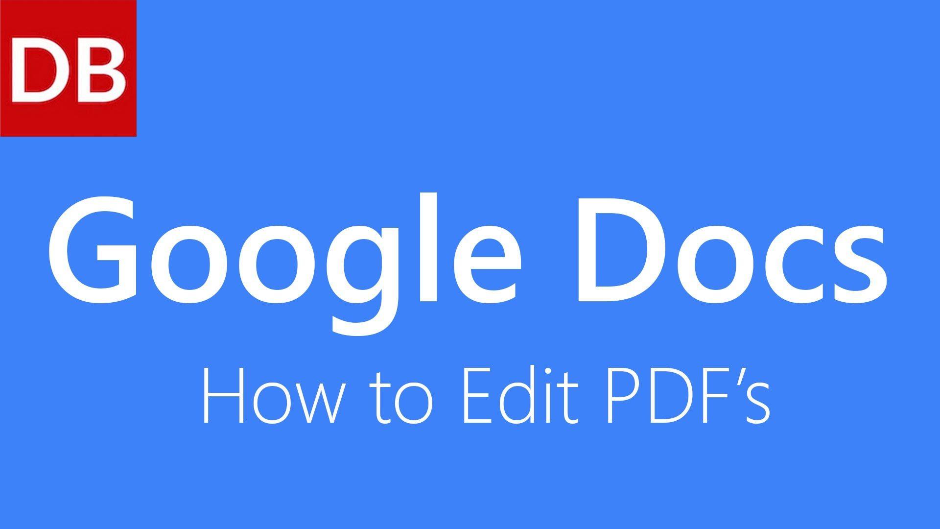 How To Edit A Pdf Google Docs Tutorial