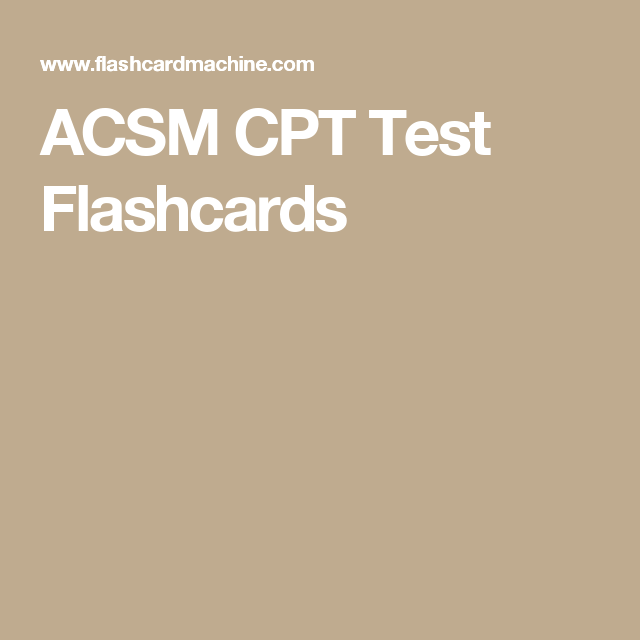 acsm cpt test flashcards | acsm | pinterest | personal trainer ...