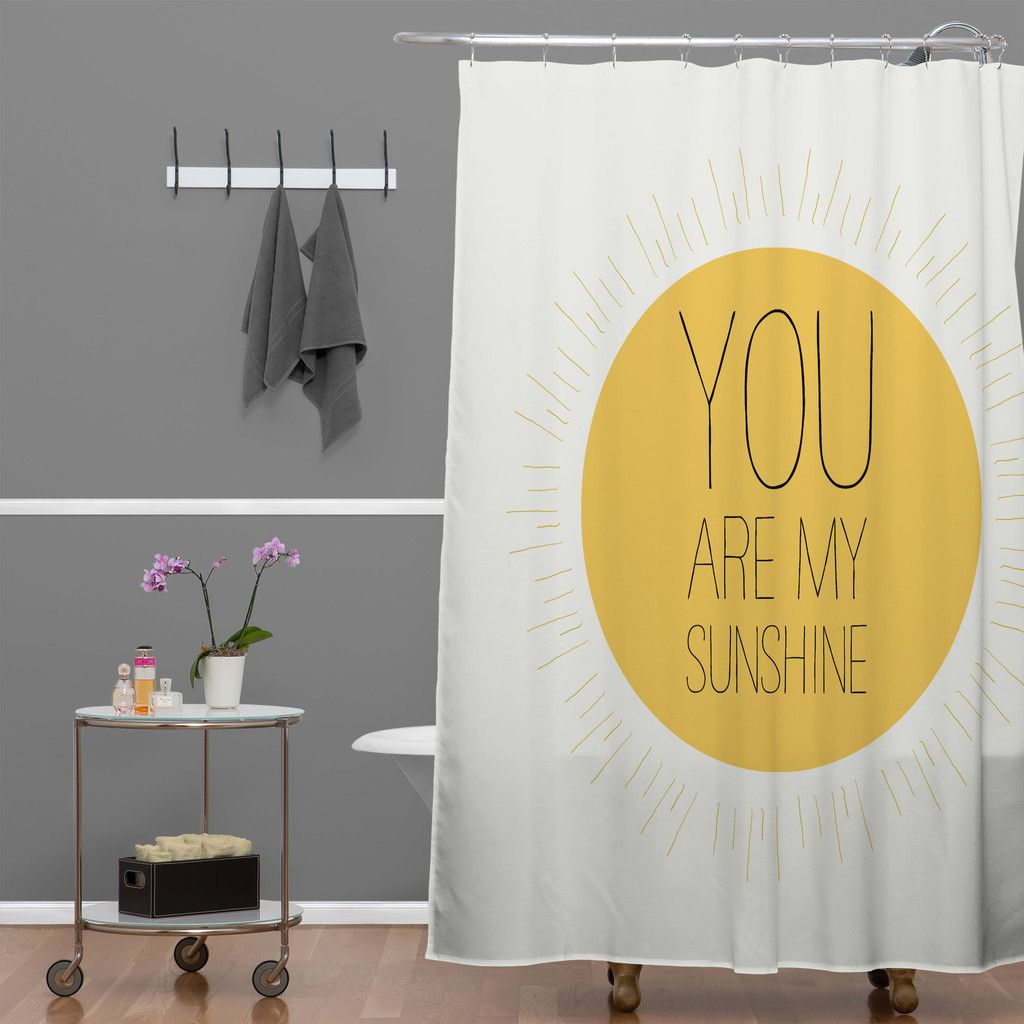 Allyson Johnson You Really Are My Sunshine Shower Curtain