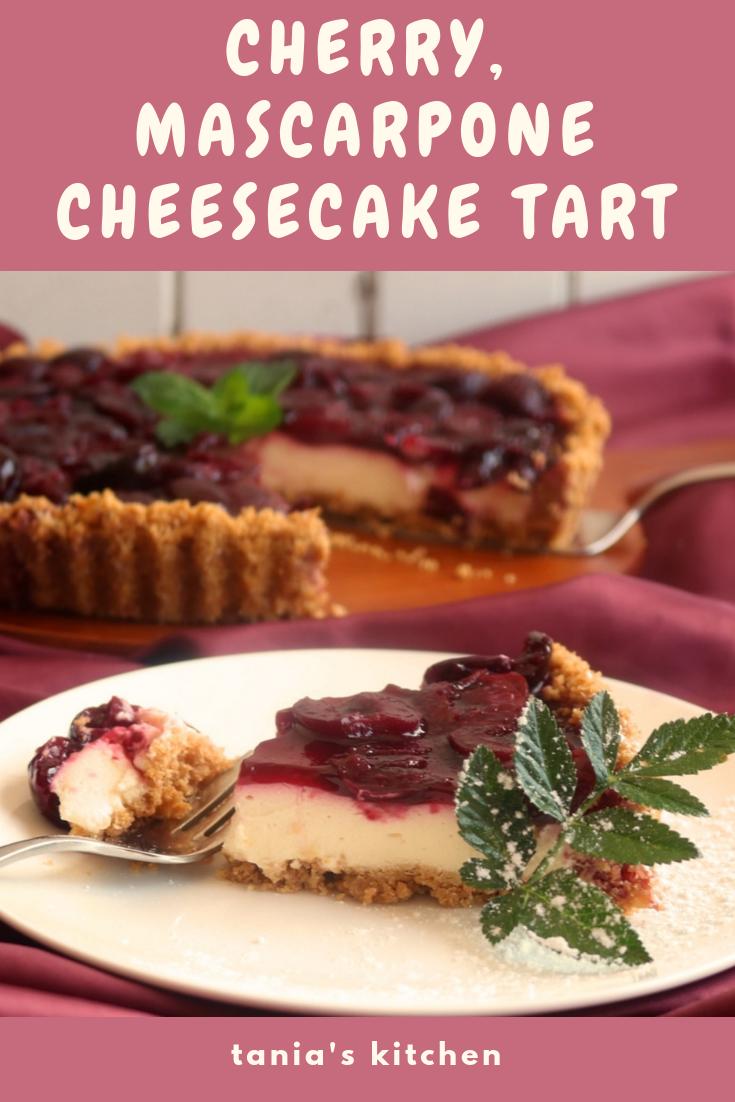 Cherry Mascarpone Cheesecake Tart Tania S Kitchen Recipe Cheesecake Tarts Cheesecake Tart