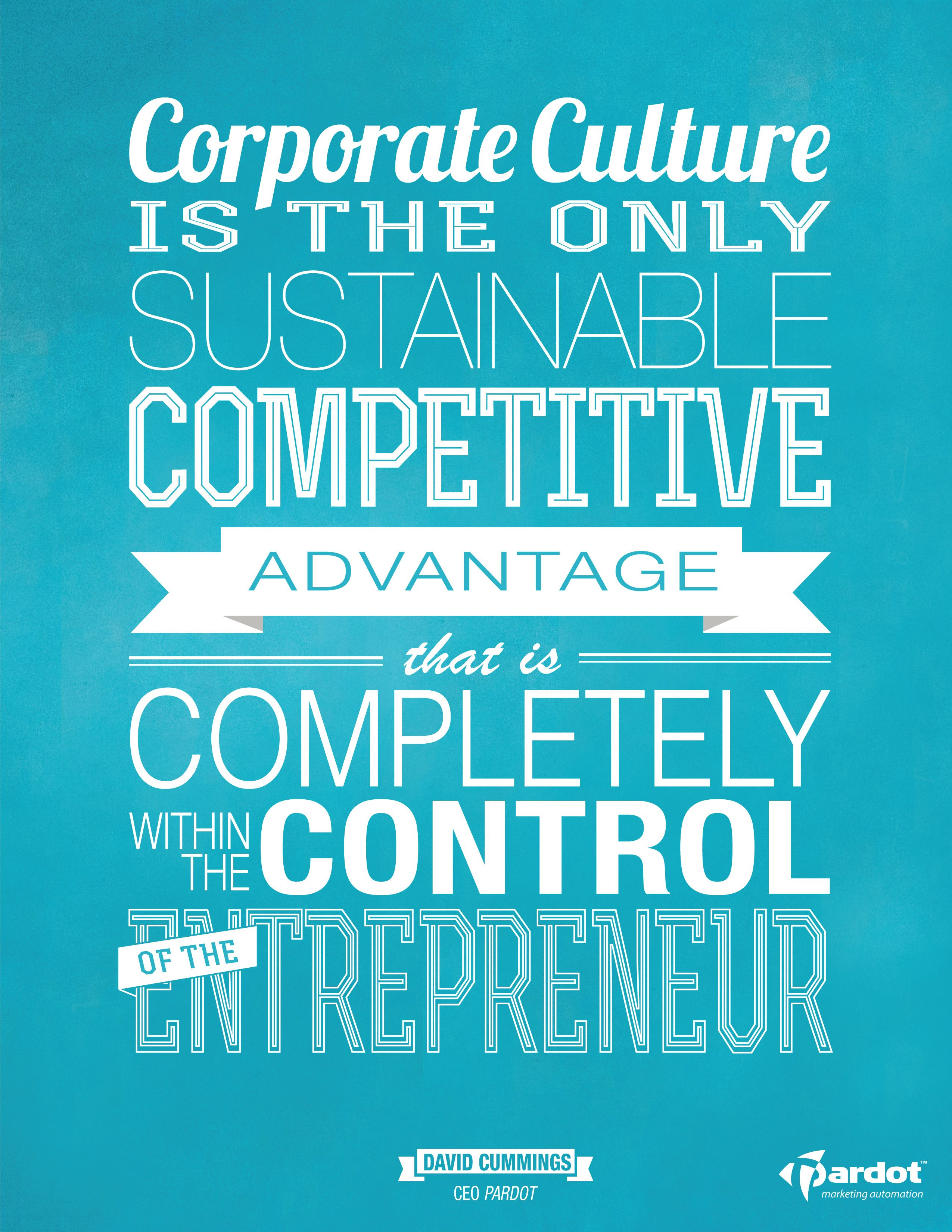 """Corporate culture is the only sustainable competitive"