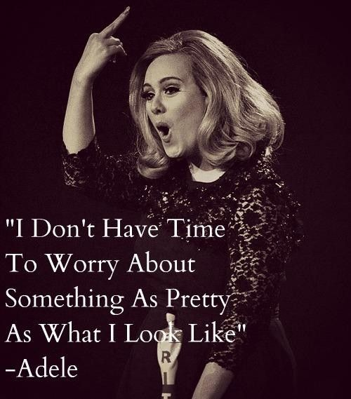 Adele quote - Collection Of