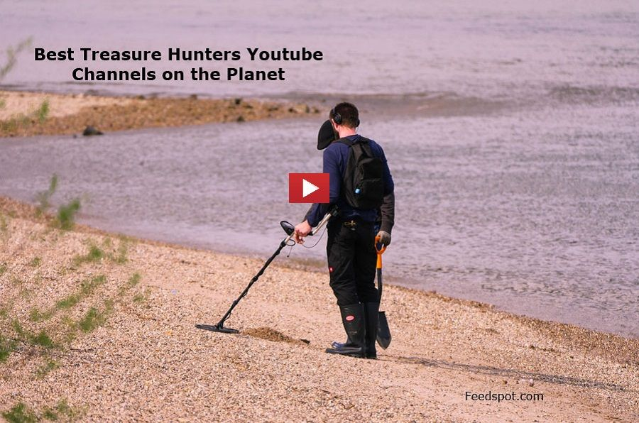 Top 25 Treasure Hunters Youtube Channels to Follow in 2020