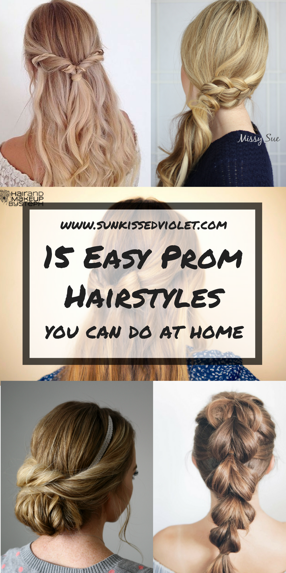 15 Easy Prom Hairstyles For Long Hair You Can Diy At Home Detailed Step By Step Tutorial Sun Kissed Violet Hair Styles Prom Hairstyles For Long Hair Simple Prom Hair