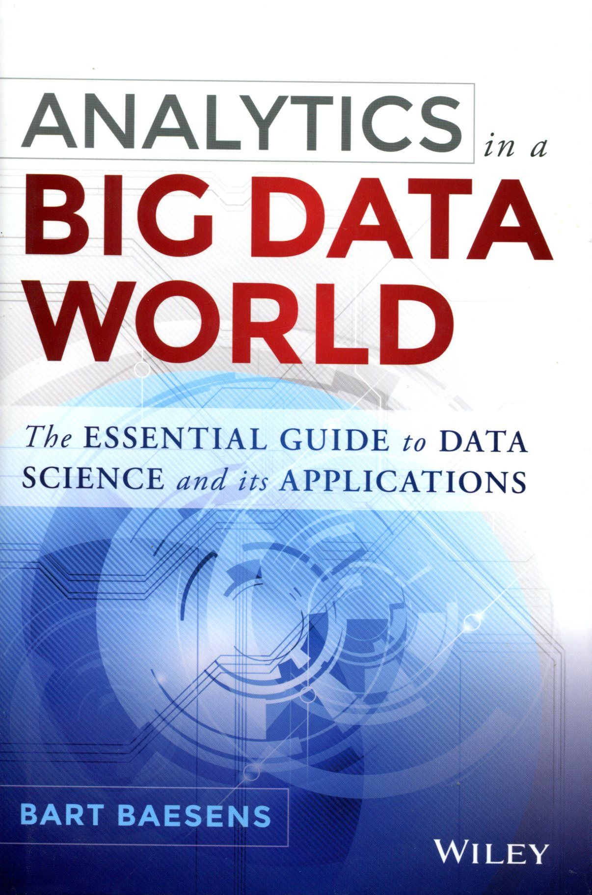 Analytics in a big data world the essential guide to data science analytics in a big data world the essential guide to data science and its applications free ebook fandeluxe Choice Image