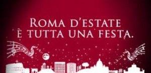 Anche i rappresentanti dell'Estate Romana – manifestazione stagionale, che racchiude in sé un insieme di eventi e di spettacoli che si tengo...