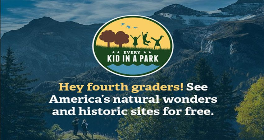 Every Kid in a Park Gives Free Passes to Parks to 4th Graders  Federal parks, National parks