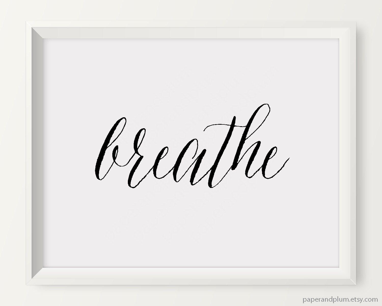 Breathe Print Minimalist Art Black & White Typography