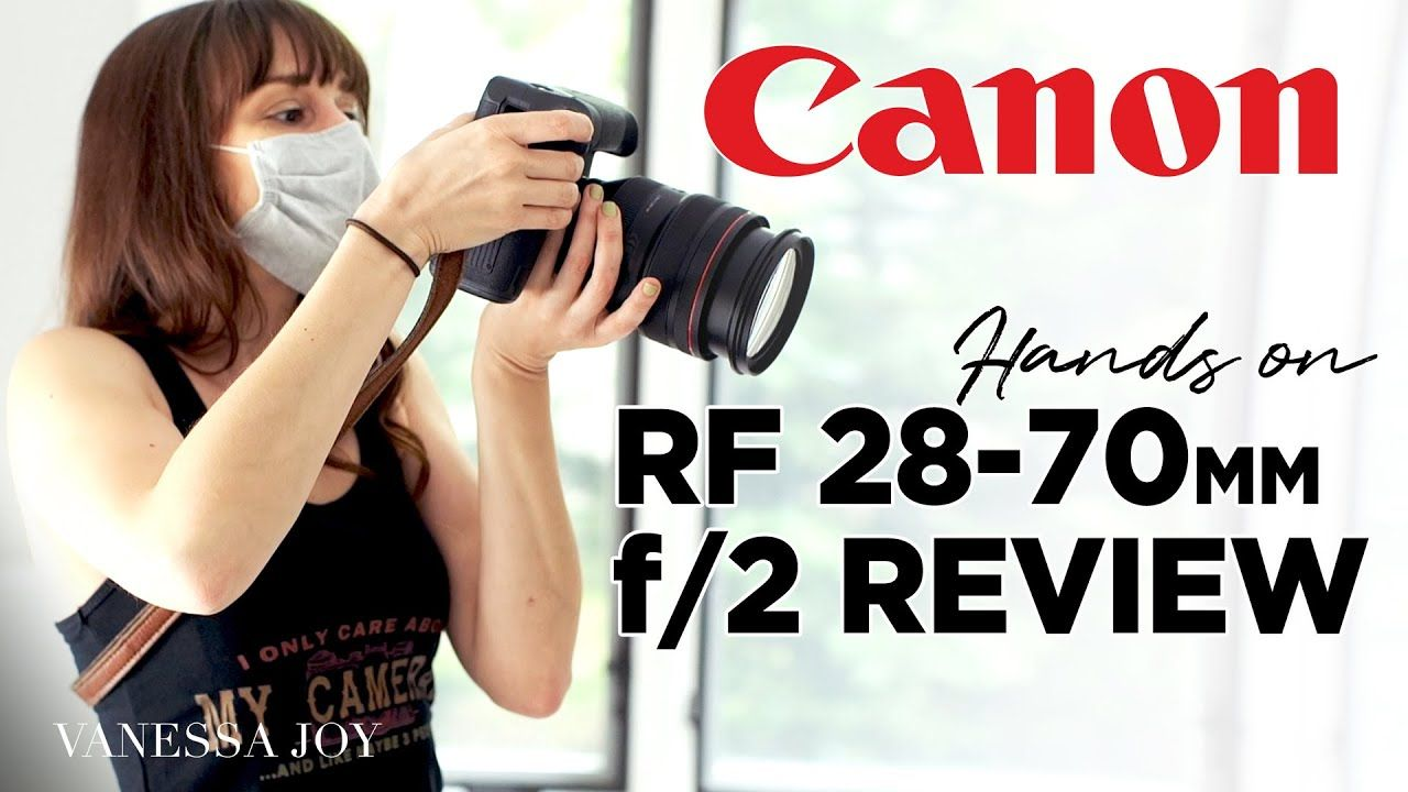 Official Canon Rf 28 70mm F 2 0 Hands On Review Best Camera For Photography Mirrorless Camera Camera Hacks
