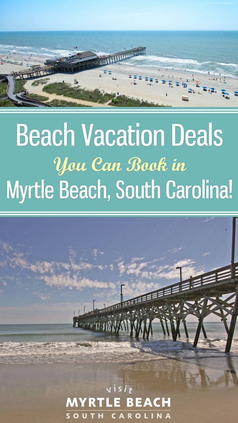 The Best Myrtle Beach Vacation Packages 2017 Save Up To: You Can Book An Affordable Beach Vacation Deal In Myrtle
