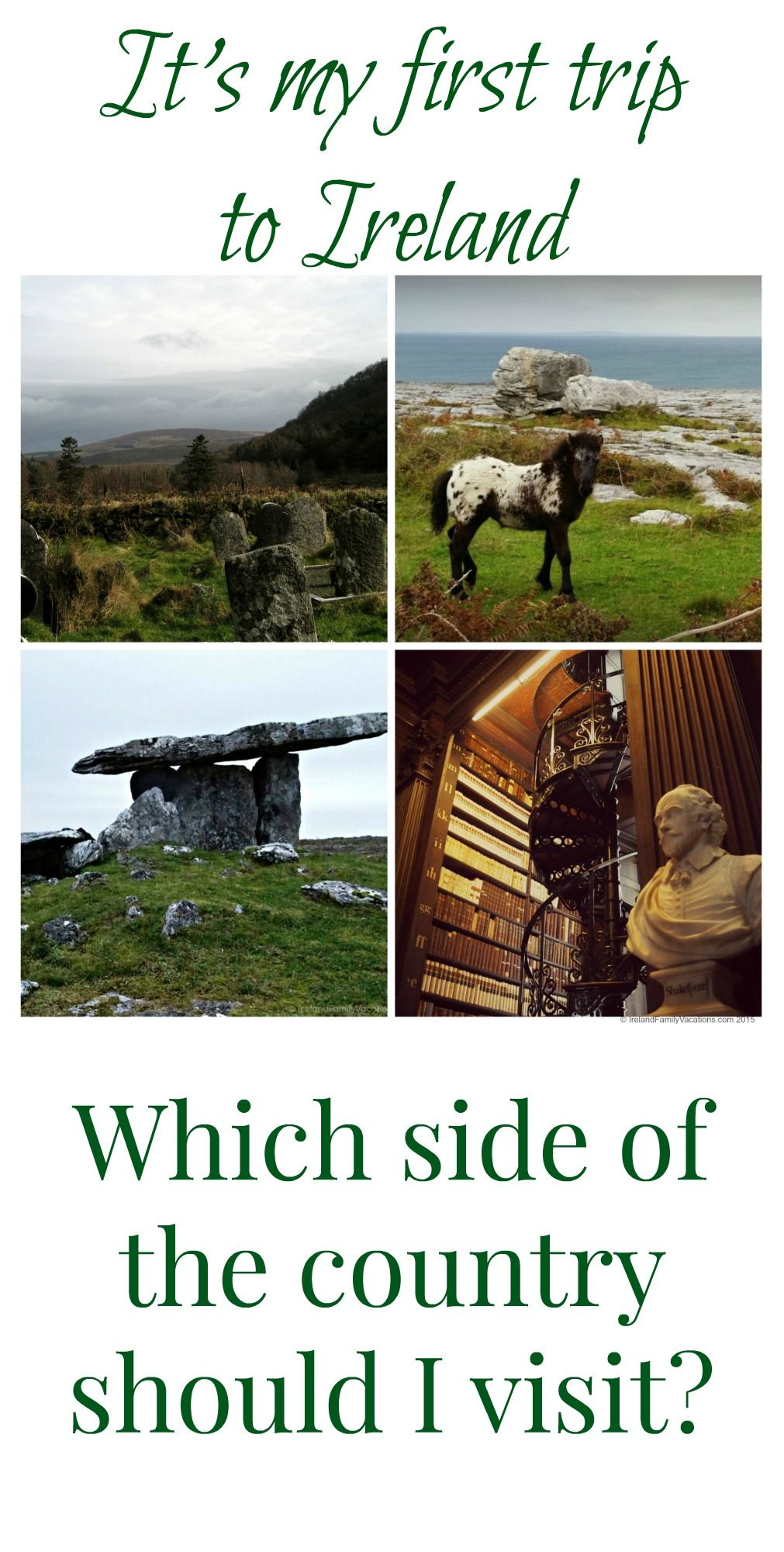 A great Ireland vacation question: which side of Ireland for a first vacation? My suggestion + a 10 day sample Ireland vacation itinerary.