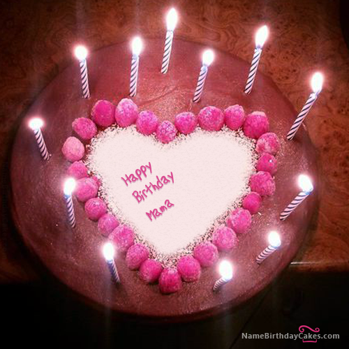 I Have Written Mama Name On Cakes And Wishes On This Birthday Wish