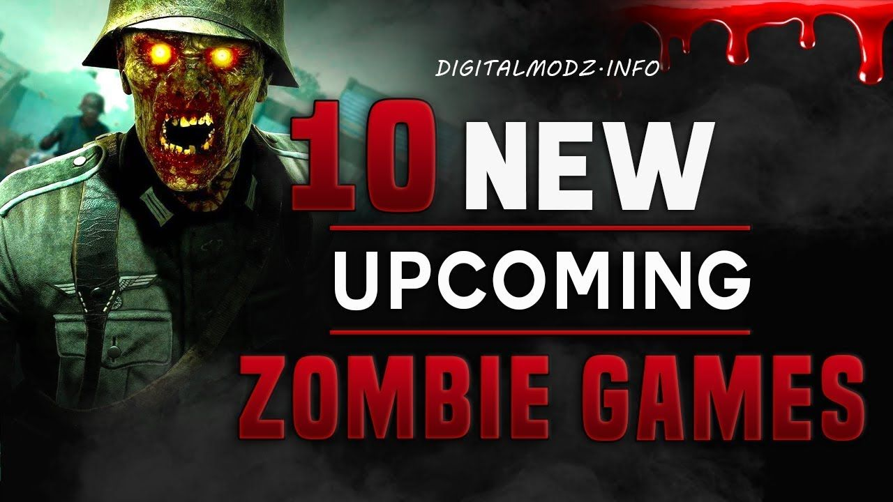 10 New Upcoming Zombie Games Of 2019 2020 Ps4 Xbox One Pc