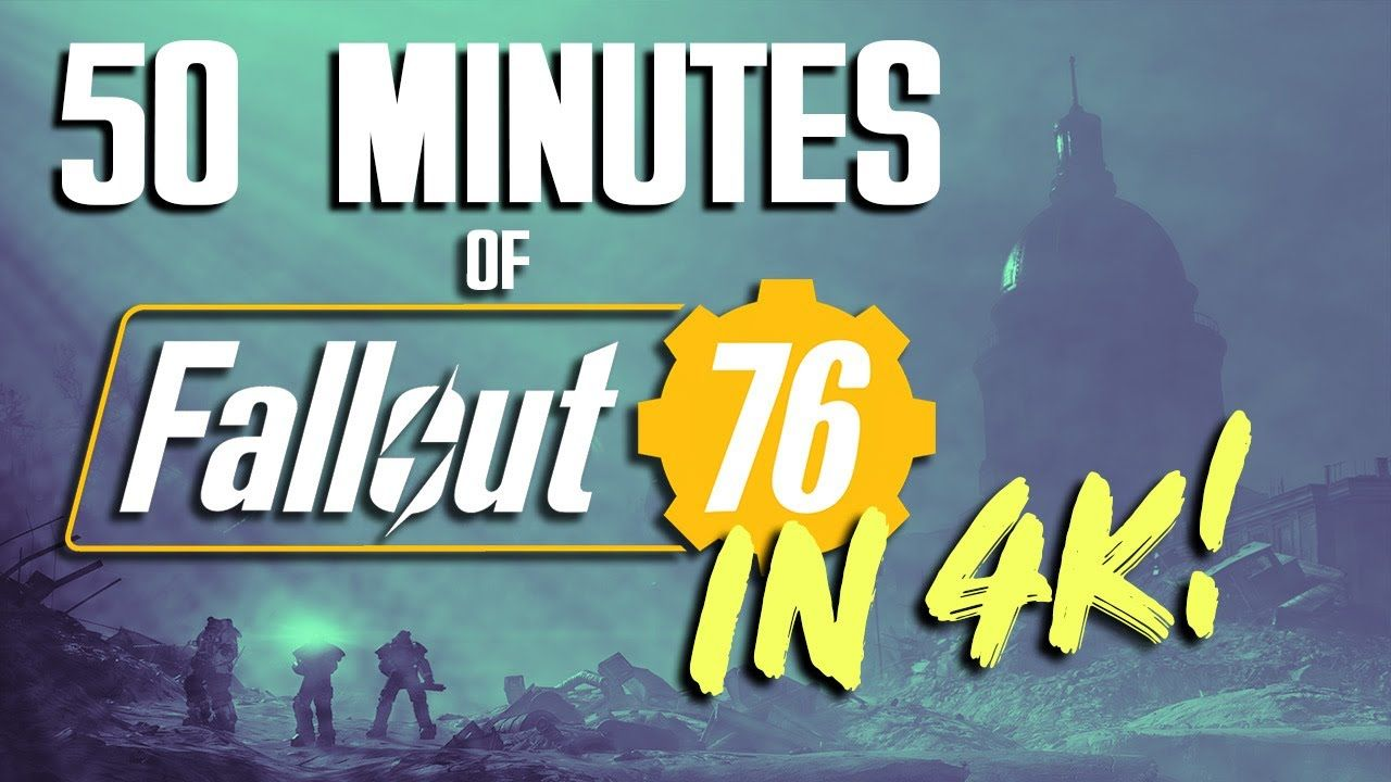 50 Minutes Of Fallout 76 Gameplay In 4K | Rare Norm Best
