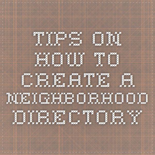 Tips On How To Create A Neighborhood Directory