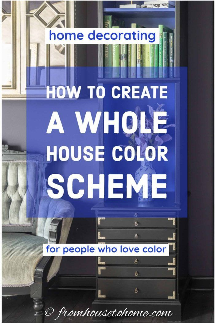 how to create a whole house color scheme even if you love on how to choose interior paint color scheme id=76716