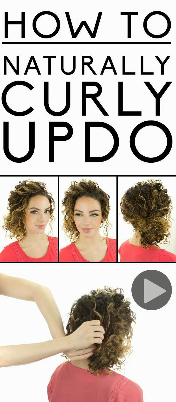 Everyday New Fashion Styling Tips And Video Tutorial For A Naturally Curly Updo Naturalcurls Naturally Curly Updo Curly Hair Styles Curly Hair Updo