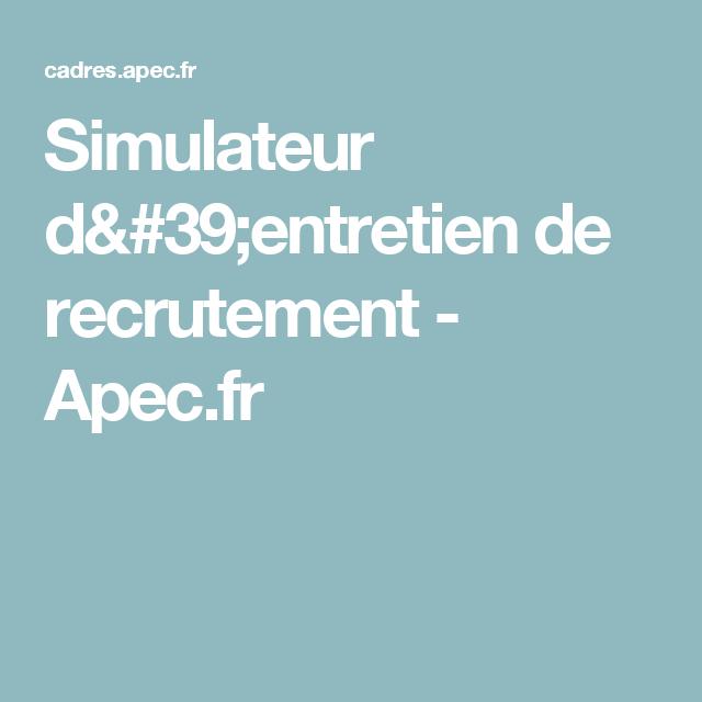 simulateur d u0026 39 entretien de recrutement