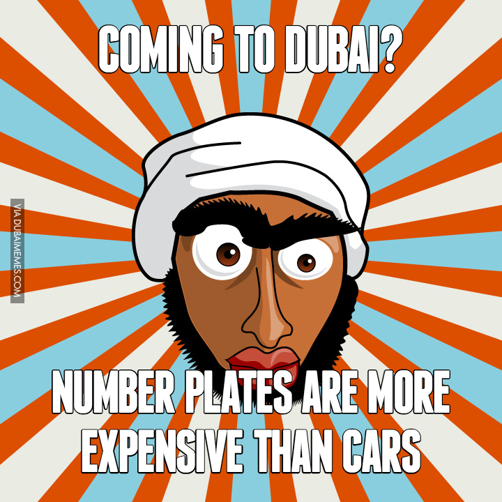 Coming To Dubai Number Plates Are More Expensive Than