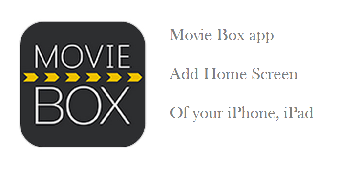 How to add Movie Box app for your iPhone and iPad using