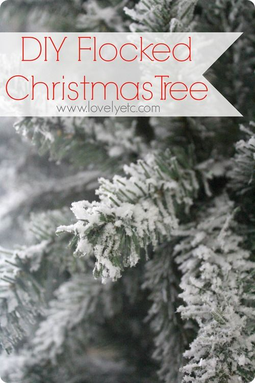 i love snowy flocked trees diy instructions for making any real or artificial tree into a beautiful flocked tree - Flocked Real Christmas Tree
