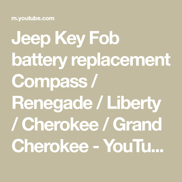 Jeep Key Fob Battery Replacement Compass Renegade Liberty Cherokee Grand Cherokee Youtube In 2021 Jeep Keys Key Fob Fobs