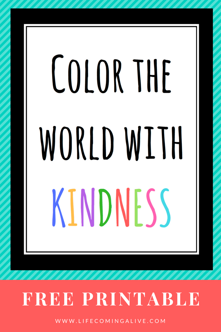 - FREE Color The World With Kindness Printable Quotes For Kids
