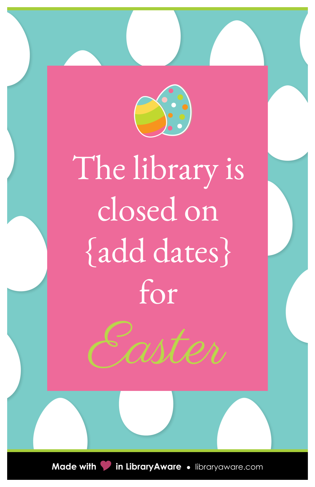 Need A Quick Sign To Let Your Library Patrons Know You Are Closed On Easter Weve Got The Template MadeinLibraryAware
