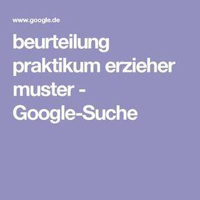beurteilung praktikum erzieher muster google suche - Praktikumsbeurteilung Muster
