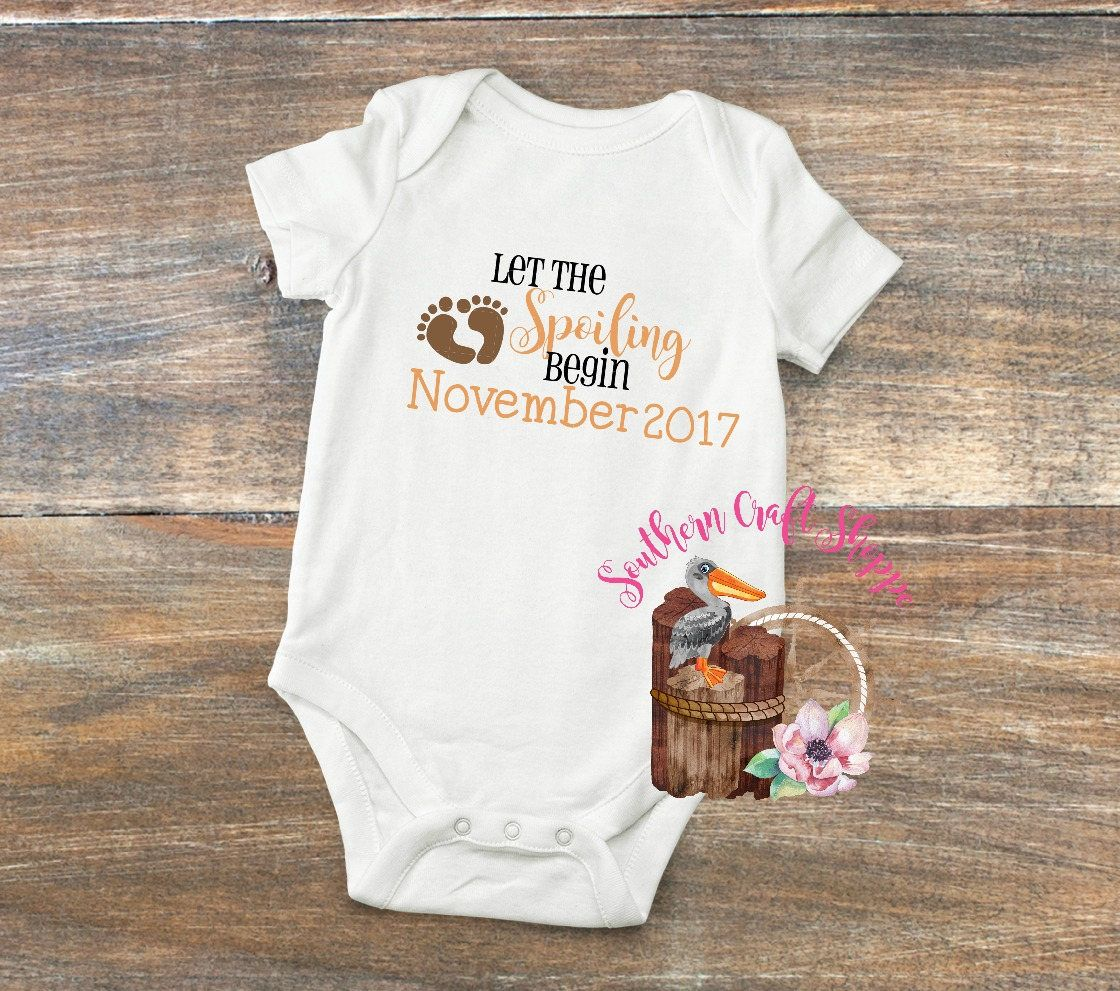 c1cc7867636e0 Let the Spoiling Begin, Personalized Pregnancy Announcement , Baby One  Piece ,Custom Reveal, Add a Due Date, Baby Girl or Boy, Reveal Gift by ...