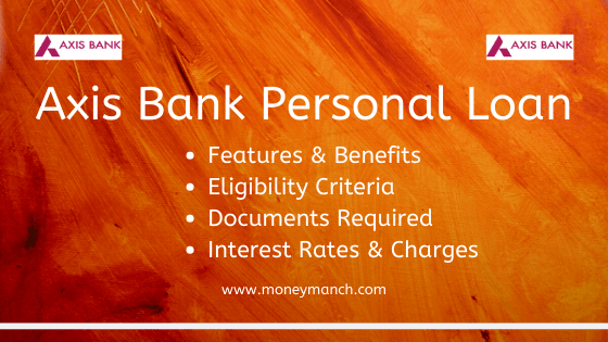 Axi Bank Personal Loan I Instant With Minimal Documentation The Come No Foreclosure And Part Payme In 2021 Online Statement Login Repayment Account