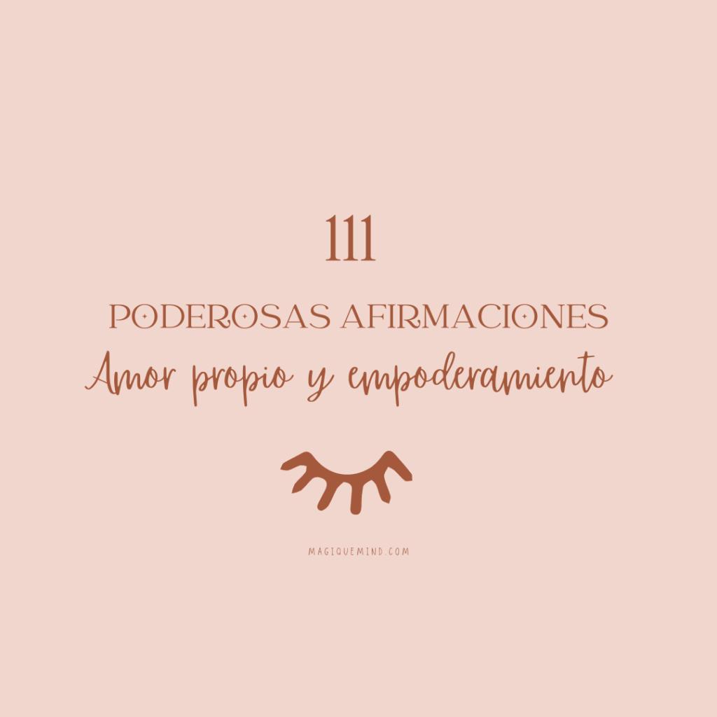 111 poderosas afirmaciones de amor propio y empoderamiento