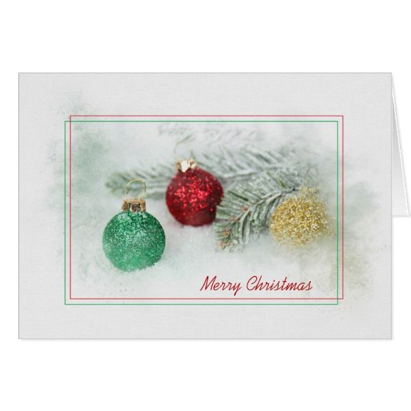 glitter christmas ornaments and pine in snow card cards christmascard holiday christmas cards pinterest