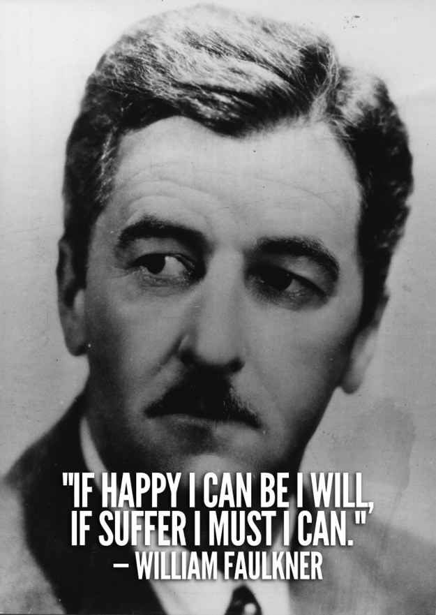 60 Resounding Quotes From William Faulkner Quotes Quotes Adorable William Faulkner Quotes