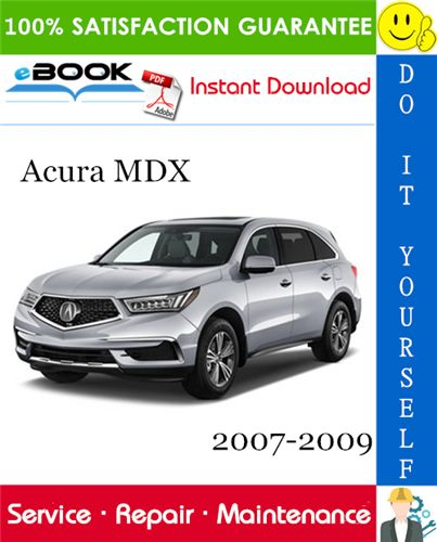 Acura MDX Service Repair Manual 2007-2009 Download
