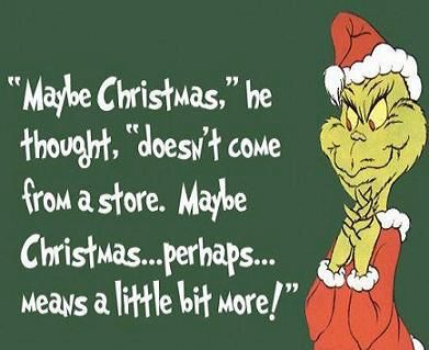 """Maybe Christmas,"""" he thought,"""" doesn't come from a store. Maybe ..."""