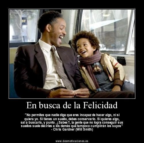 Frases Por El Dia Del Padre Buscar Con Google Will Smith The Pursuit Of Happyness Told You So