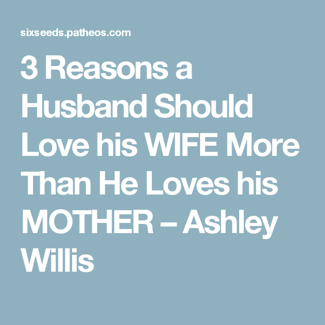 when a man loves his wife