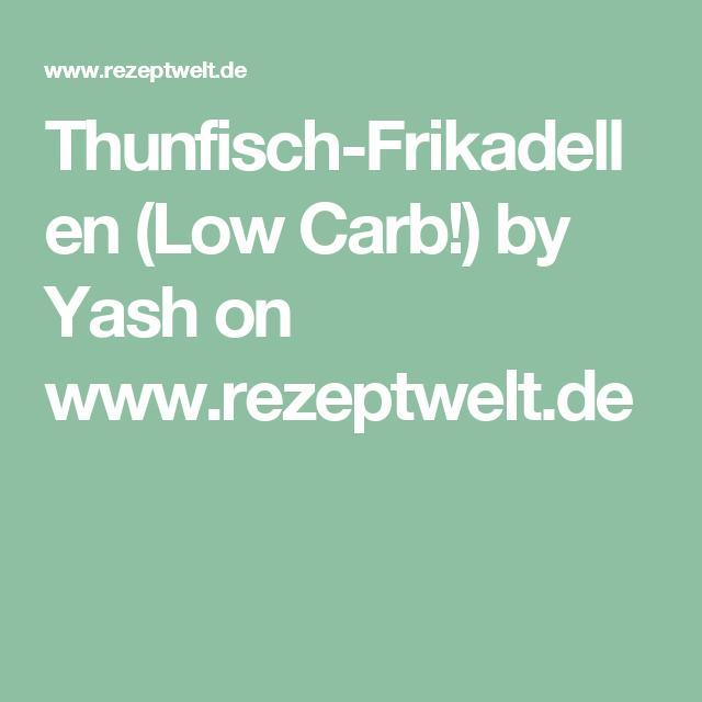 Thunfisch-Frikadellen (Low Carb!)