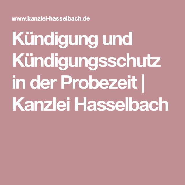 Kündigung und Kündigungsschutz in der Probezeit | Kanzlei Hasselbach