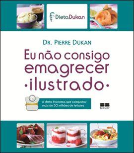 Dieta Dukan - Dicas do método ilustrado