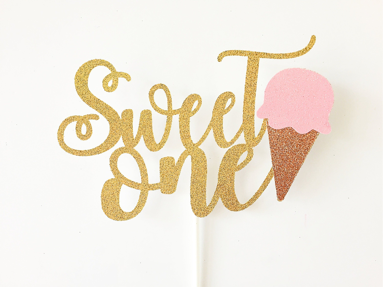 Photo of Sweet One Cake Topper / Ice Cream Cake Topper / Smash Cake Topper / Ice Cream Birthday Party / Sweet One Birthday Decor / First Birthday
