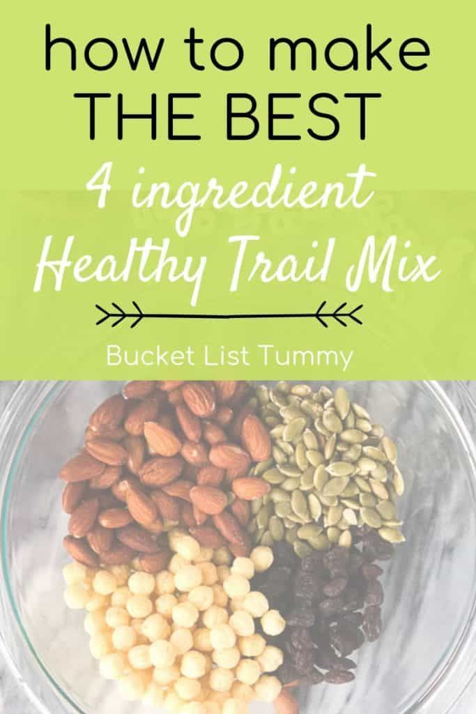 The Best 4 Ingredient Homemade Trail Mix