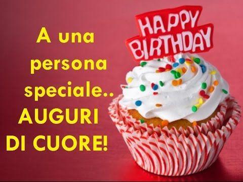 Tanti Auguri Di Buon Compleanno Un Anno In Piu Happy Birthday Itali Buon Compleanno Auguri Di Buon Compleanno Compleanno