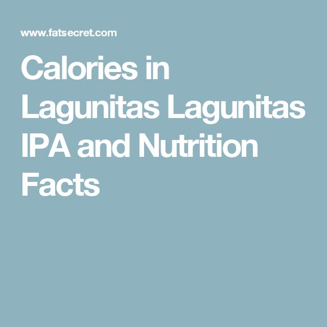 Calories in Lagunitas Lagunitas IPA and Nutrition Facts