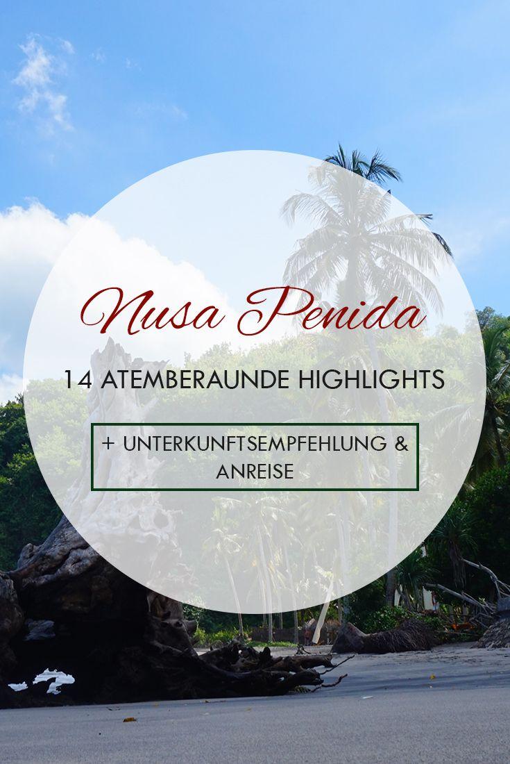 Nusa Penida - Die schönsten Strände, Sehenswürdigkeiten & Tipps